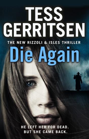 Die Again e-Kitap Tess Gerritsen - 9781448169566 Rakuten Kobo - presumed guilty tess gerritsen