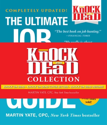 Knock \u0027em Dead Collection eBook by Martin Yate, CPC - 9781507206782 - Knock Em Dead Resumes