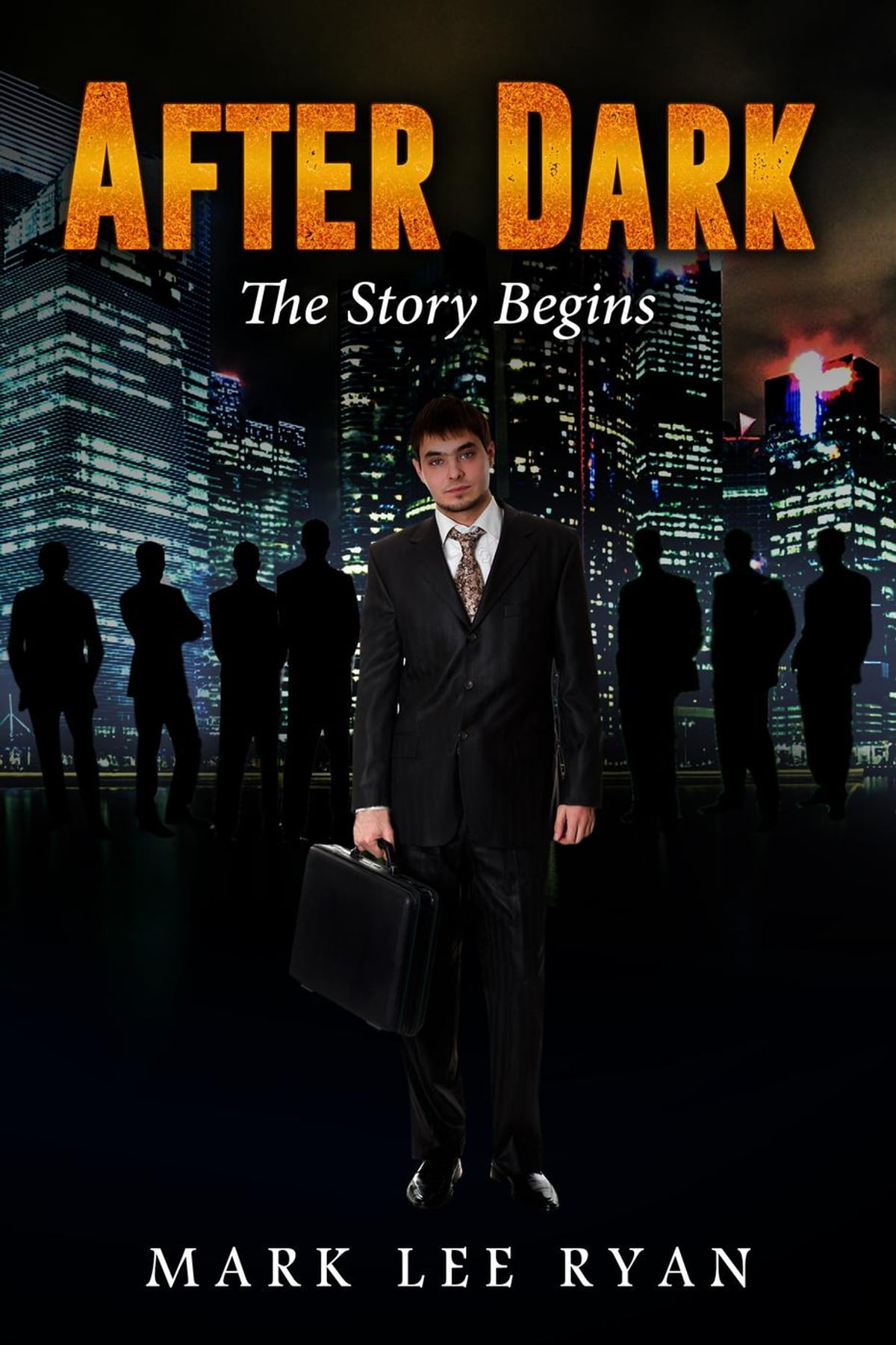 After Drk After Dark The Story Begins Ebook By Mark Lee Ryan 9781533719935