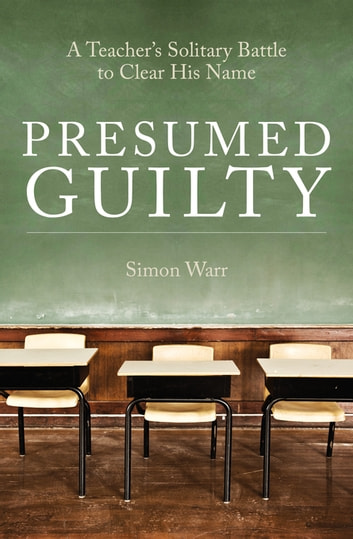 Presumed Guilty eBook by Simon Warr - 9781785902093 Rakuten Kobo
