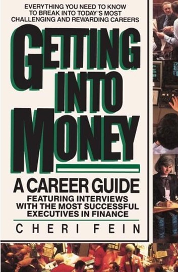 Getting into Money A Career Guide eBook by Cheri Fein - rewarding careers