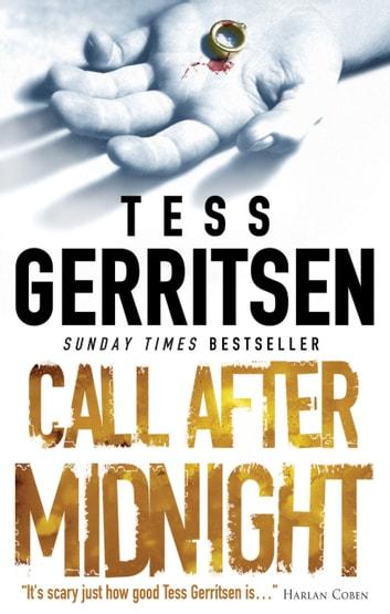 Call After Midnight eBook by Tess Gerritsen - 9781474036351 - presumed guilty tess gerritsen