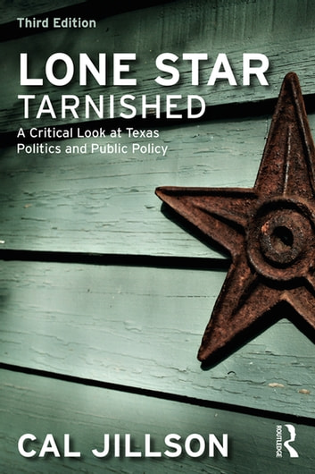 Lone Star Tarnished eBook by Cal Jillson - 9781351356121 Rakuten Kobo