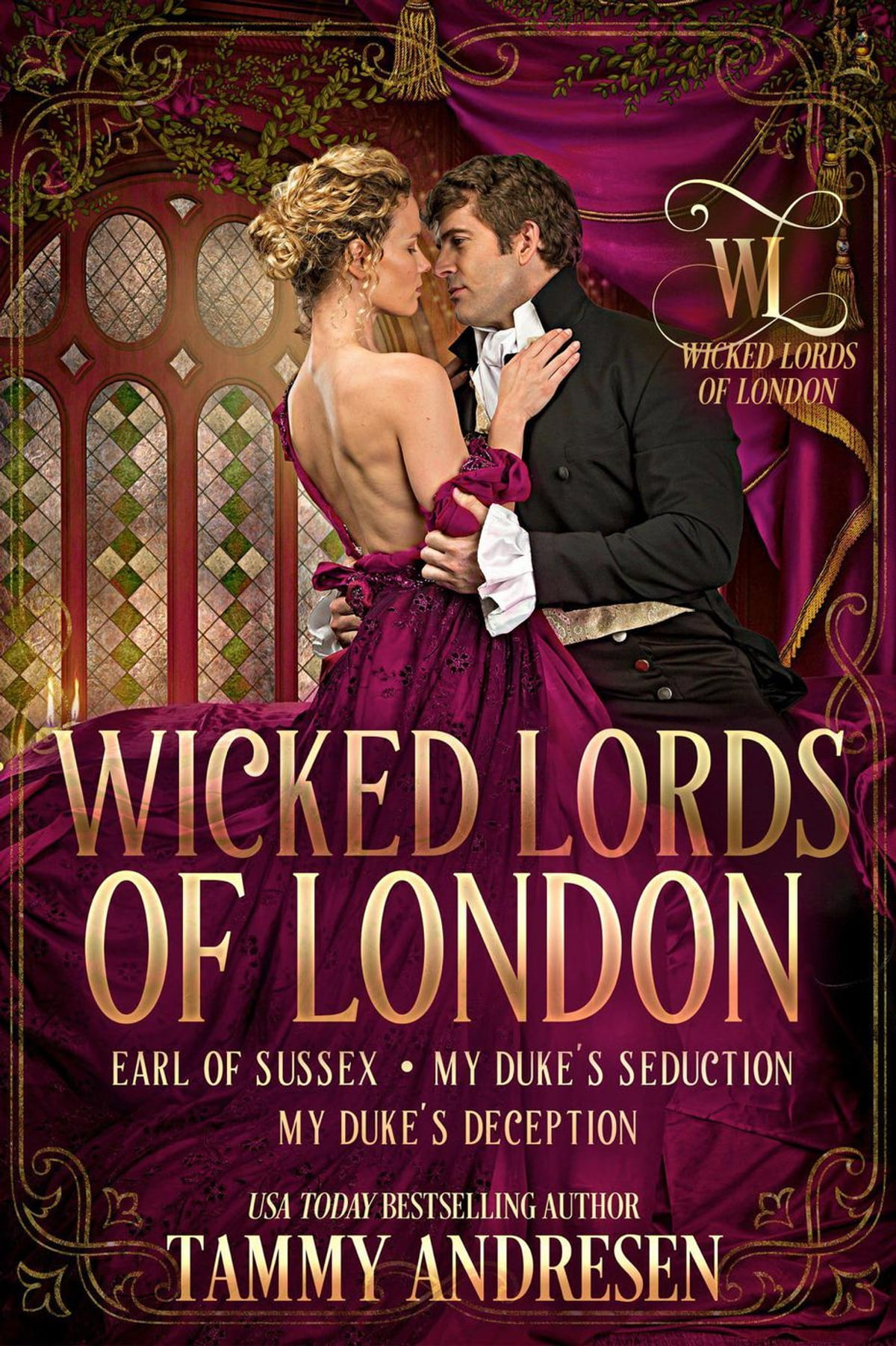 Wicked Libro Wicked Lords Of London Ebooks By Tammy Andresen Rakuten Kobo