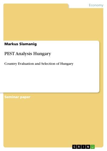 PEST Analysis Hungary eBook by Markus Slamanig - 9783656181606