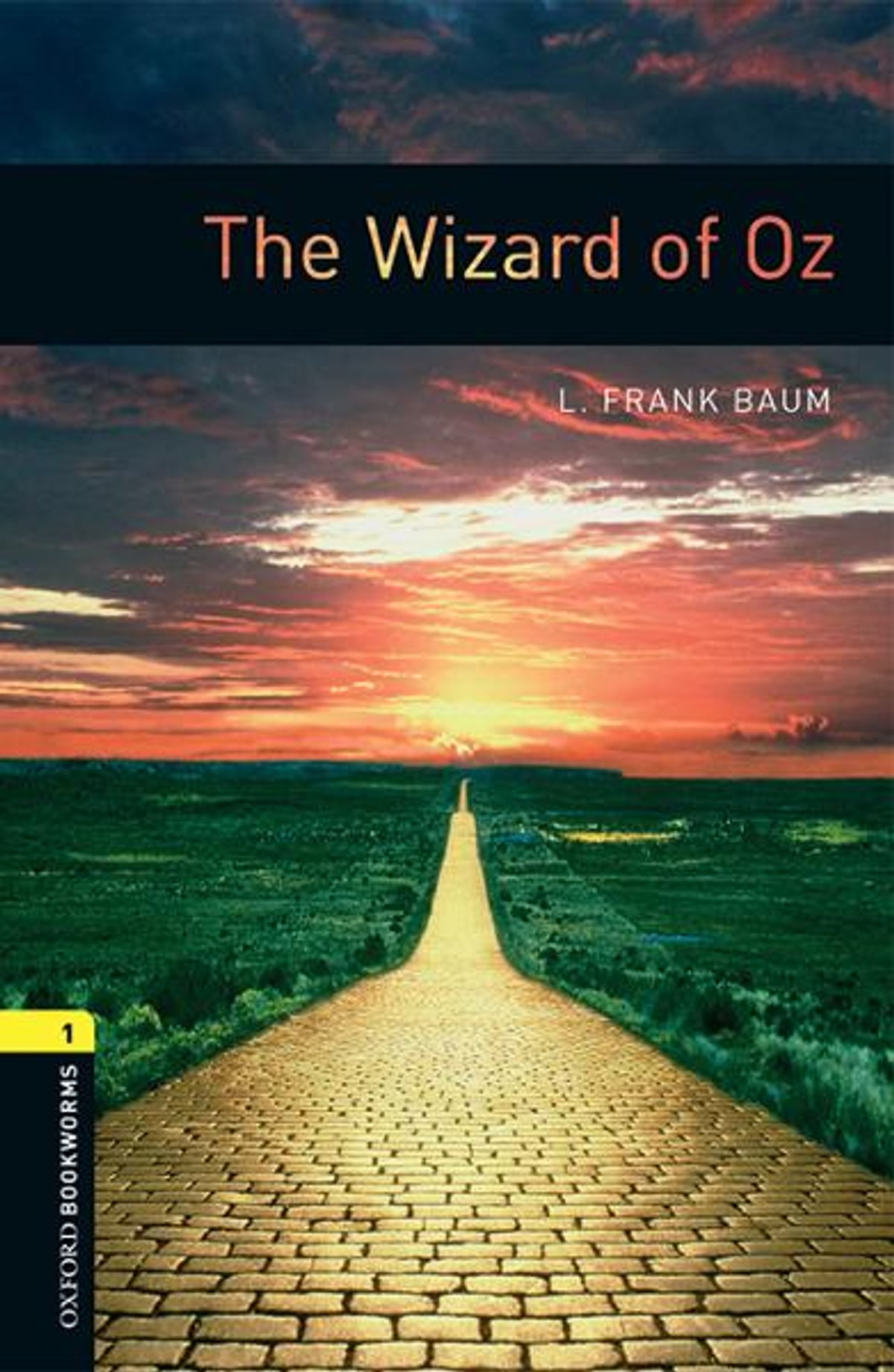 Oxford Bookworms Library The Wizard Of Oz Level 1 Oxford Bookworms Library Ebook By