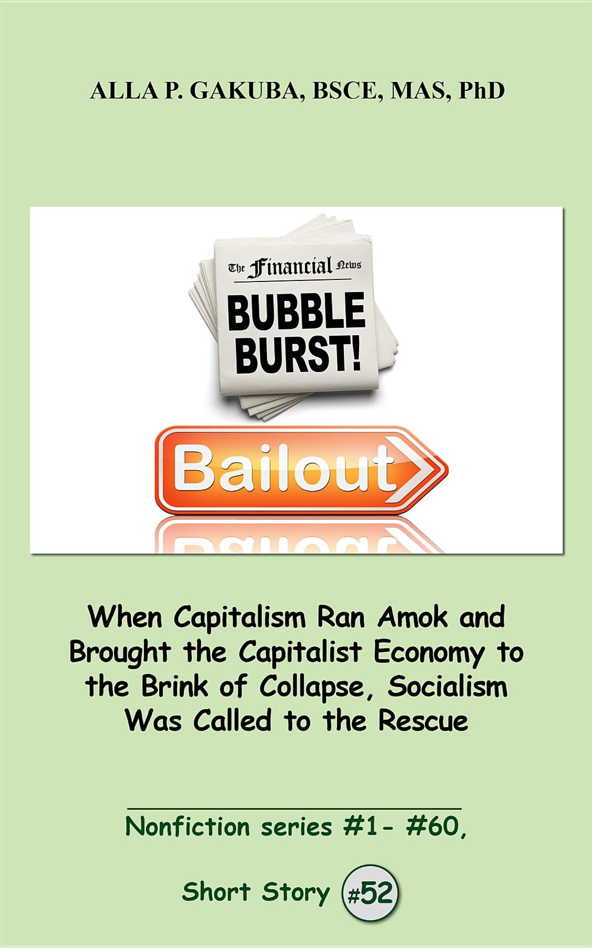 Amok Libro When Capitalism Ran Amok And Brought The Capitalist Economy To The Brink Of Collapse Socialism Was Called To The Rescue Ebook By Alla P Gakuba