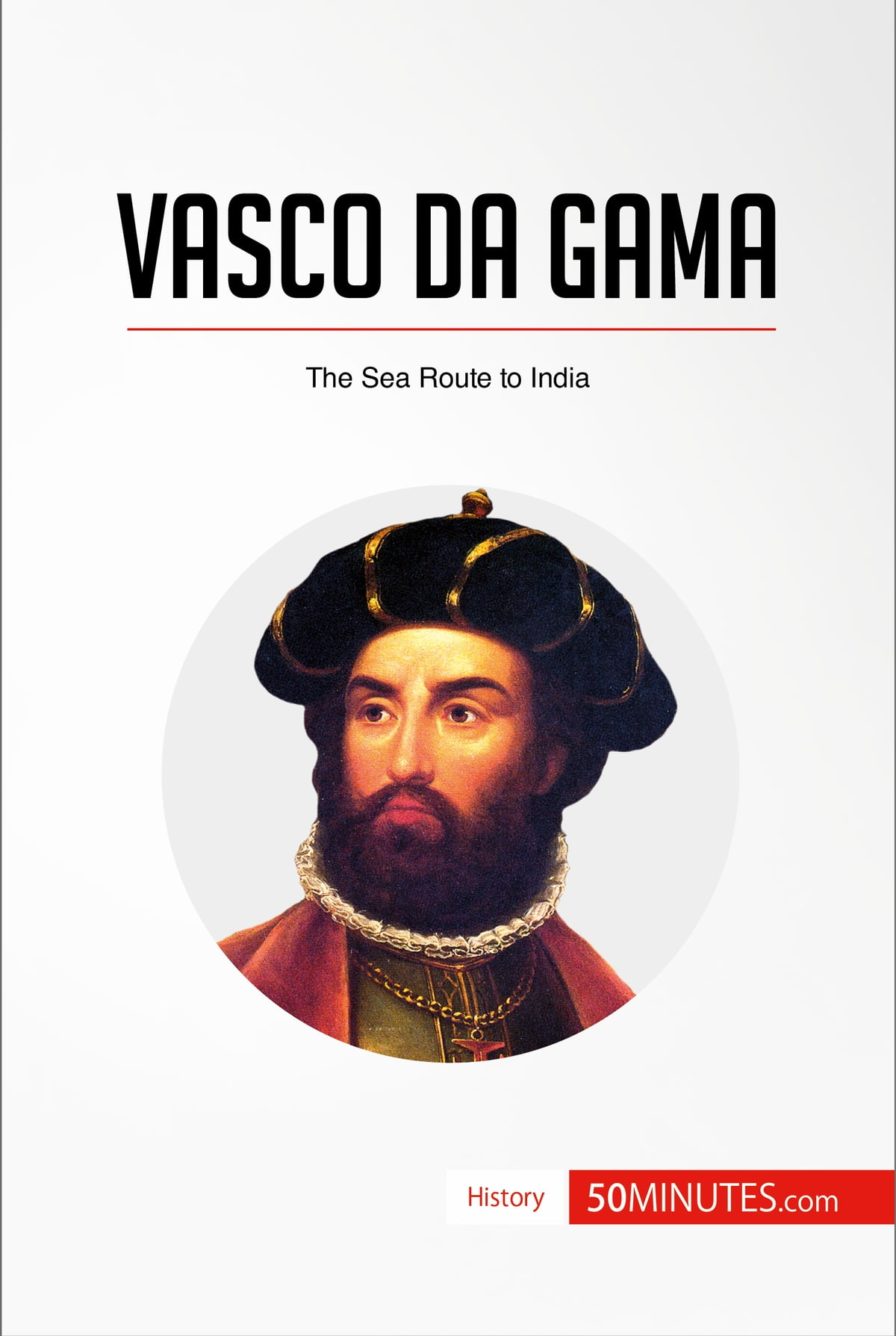 And Vasco Da Gama Vasco Da Gama Ebook By 50minutes Com Rakuten Kobo