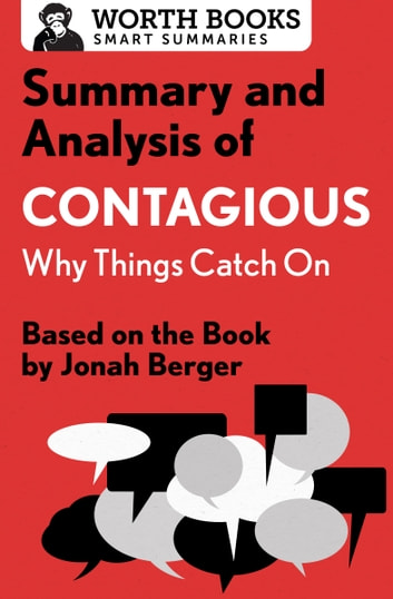 Summary and Analysis of Contagious Why Things Catch On eBook by - executive summaries books