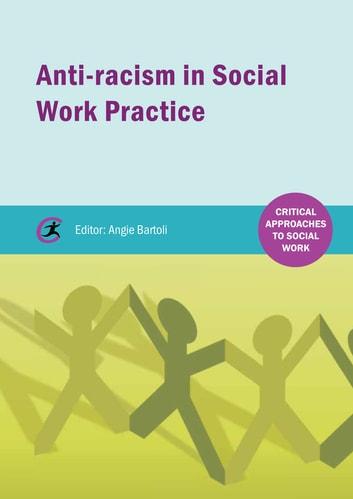 Anti-racism in Social Work practice eBook by Prospera Tedam