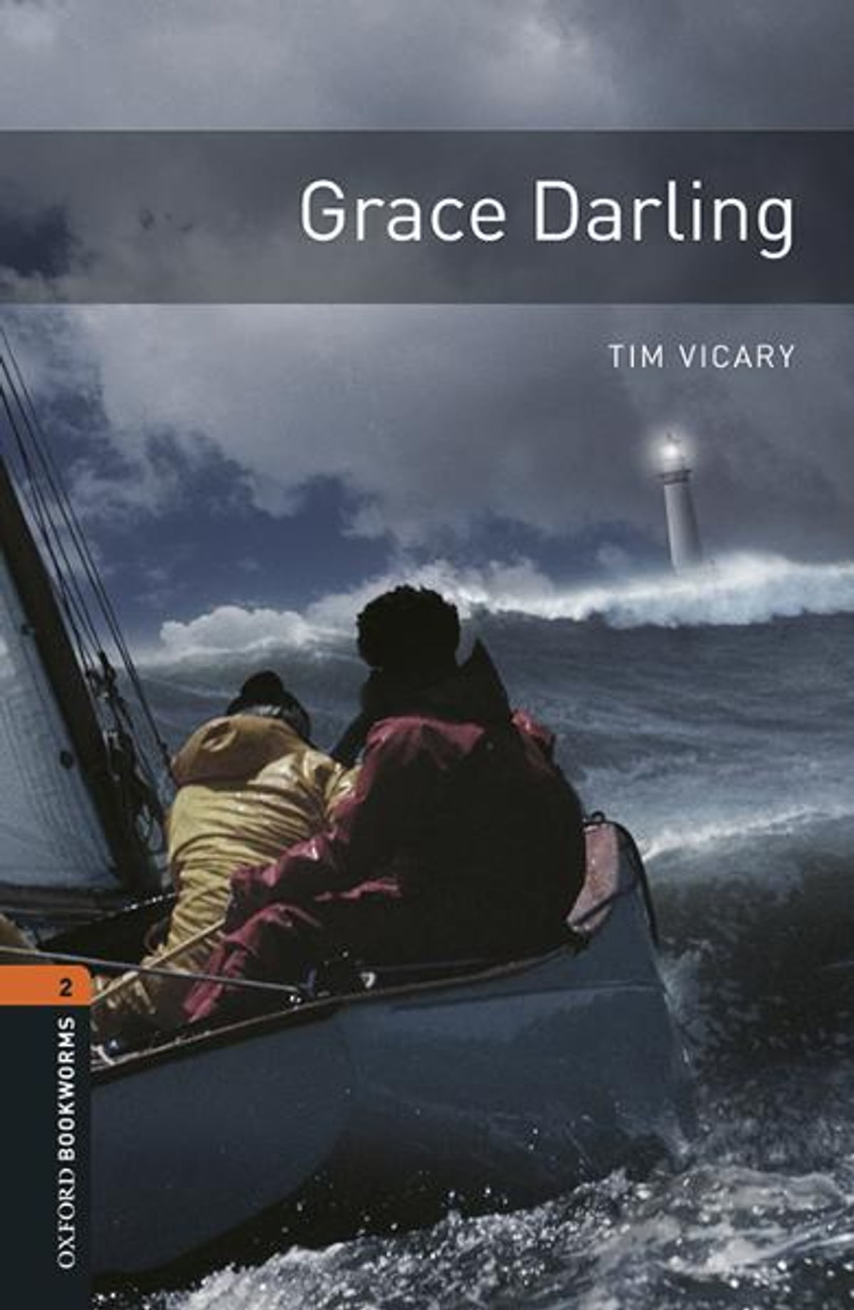 Oxford Bookworms Library Grace Darling Level 2 Oxford Bookworms Library Ebook By