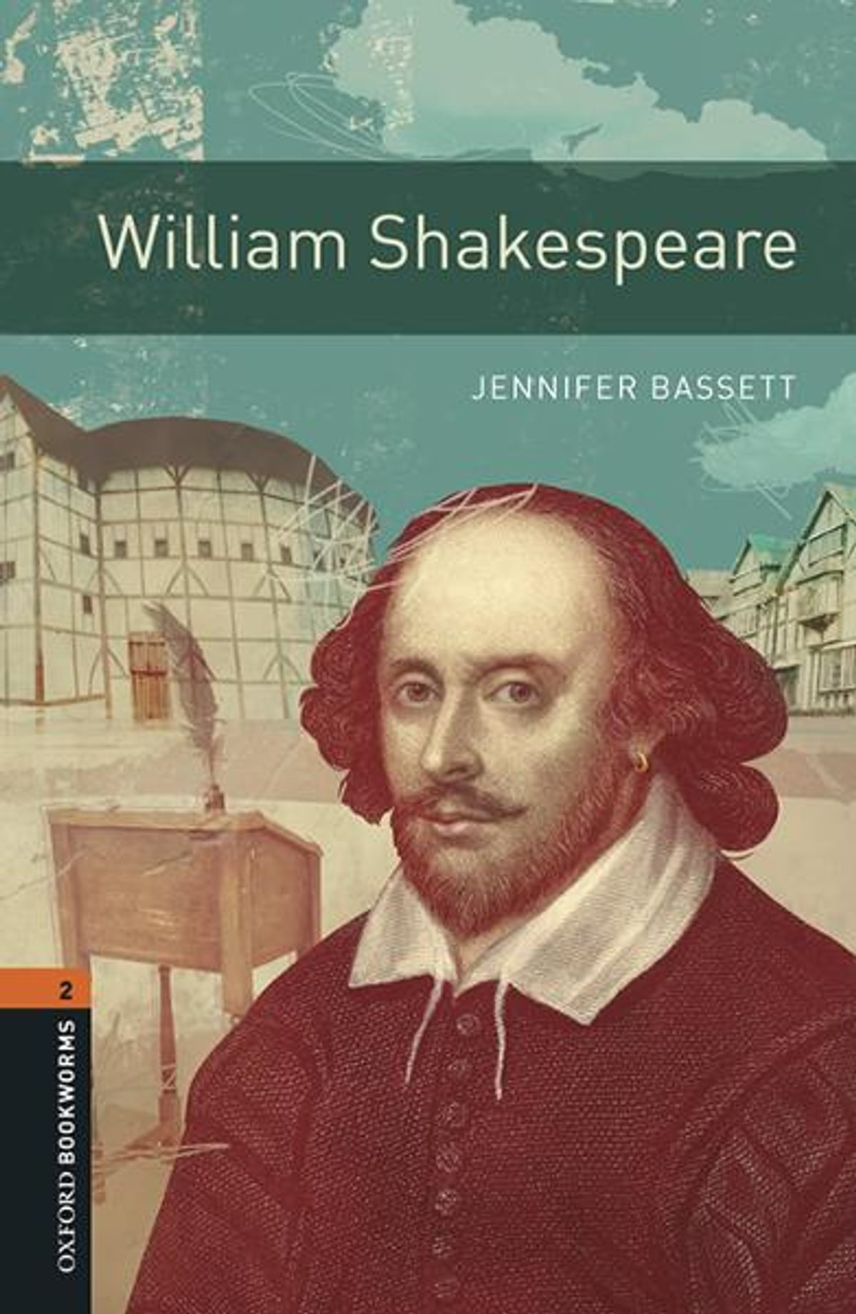 Oxford Bookworms Library William Shakespeare Level 2 Oxford Bookworms Library Ebook