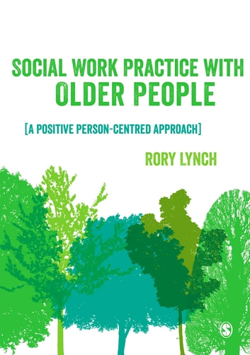 Social Work Practice with Older People eBook by Rory Lynch