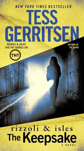 The Keepsake eBook by Tess Gerritsen - 9780345509390 Rakuten Kobo - presumed guilty tess gerritsen