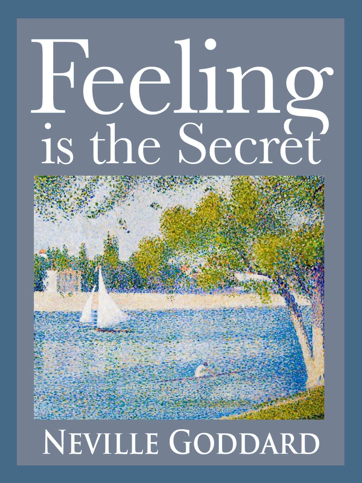 Neville Goddard Libros Feeling Is The Secret Ebooks By Neville Goddard Rakuten Kobo