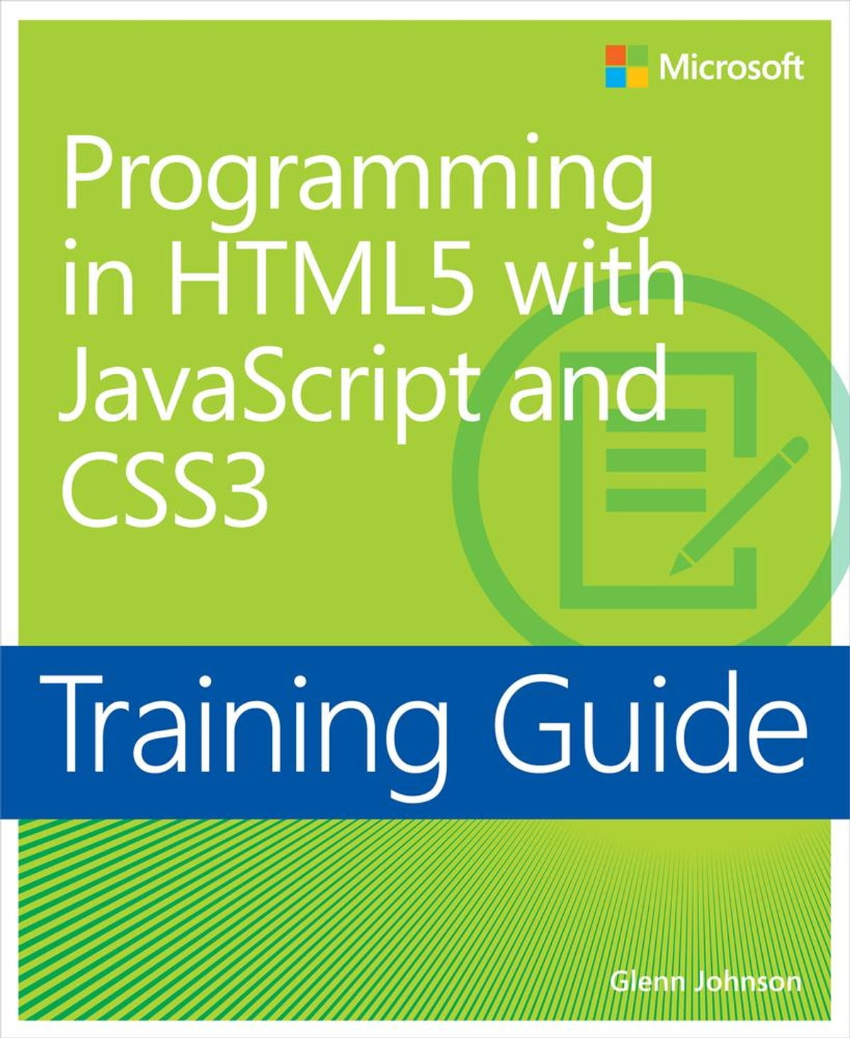 Libro Html5 Y Css3 Training Guide Programming In Html5 With Javascript And Css3 Mcsd Ebook By Glenn Johnson Rakuten Kobo