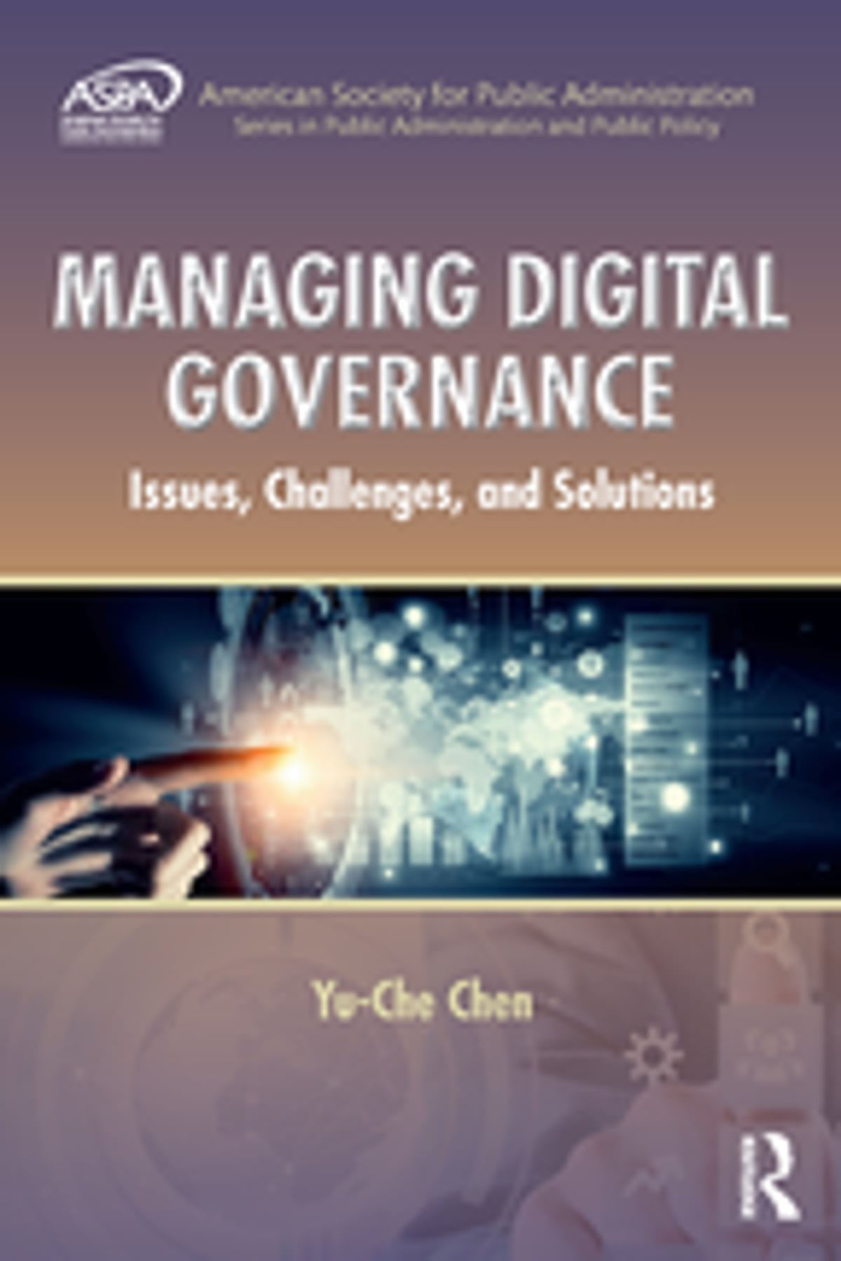 Chen Che Managing Digital Governance Ebook By Yu Che Chen Rakuten Kobo