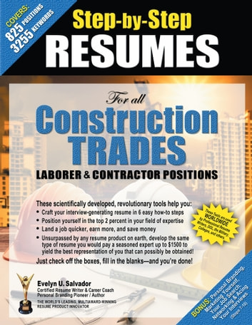 Step-by-Step Resumes For All Construction Trades Laborer