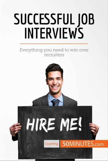 Successful Job Interviews eBook by 50MINUTESCOM - 9782808004947