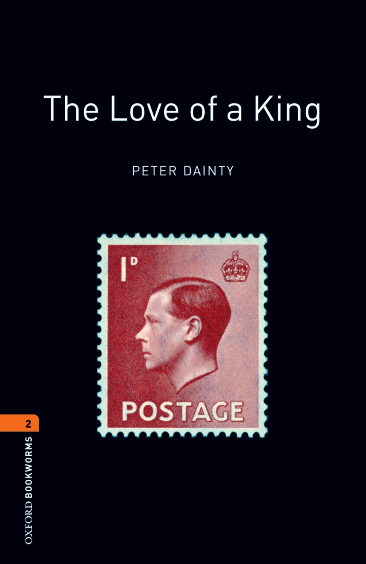 Oxford Bookworms Library The Love Of A King Level 2 Oxford Bookworms Library Ebook