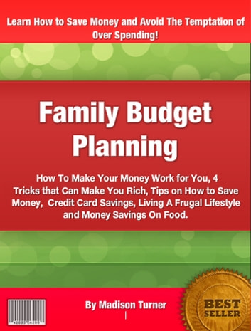Family Budget Planning eBook by Madison Turner - 1230000181237