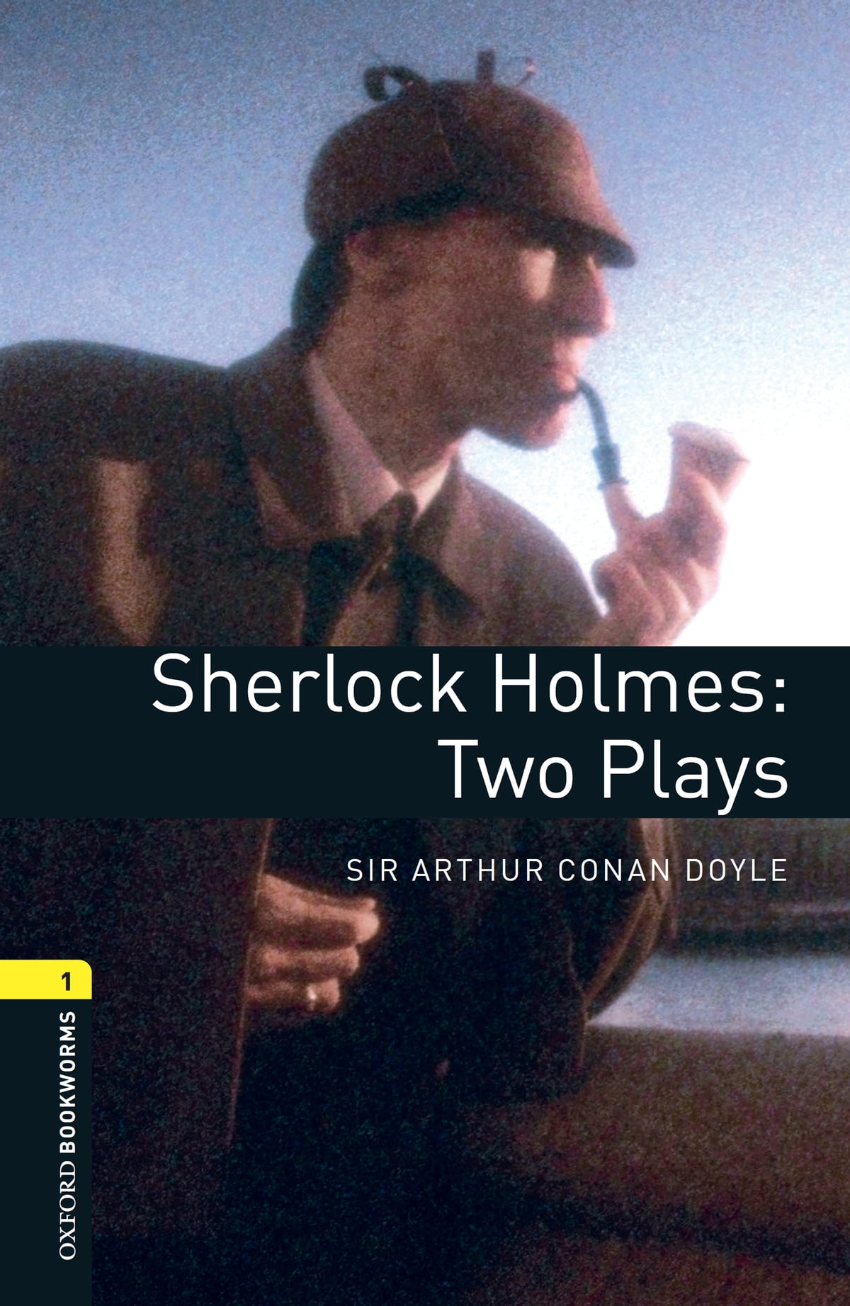 Oxford Bookworms Library Sherlock Holmes Two Plays Level 1 Oxford Bookworms
