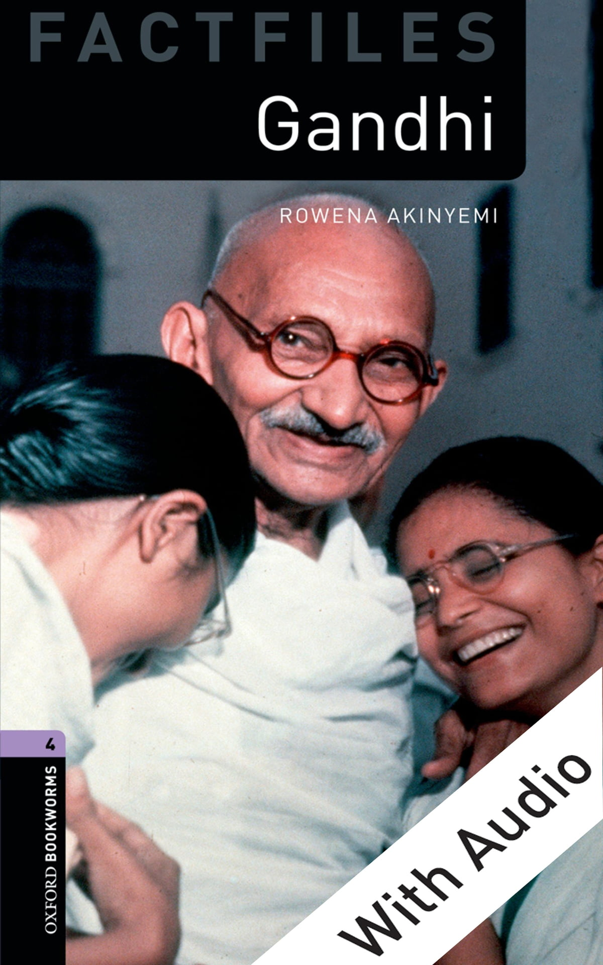 Oxford Bookworms Library Gandhi With Audio Level 4 Factfiles Oxford Bookworms