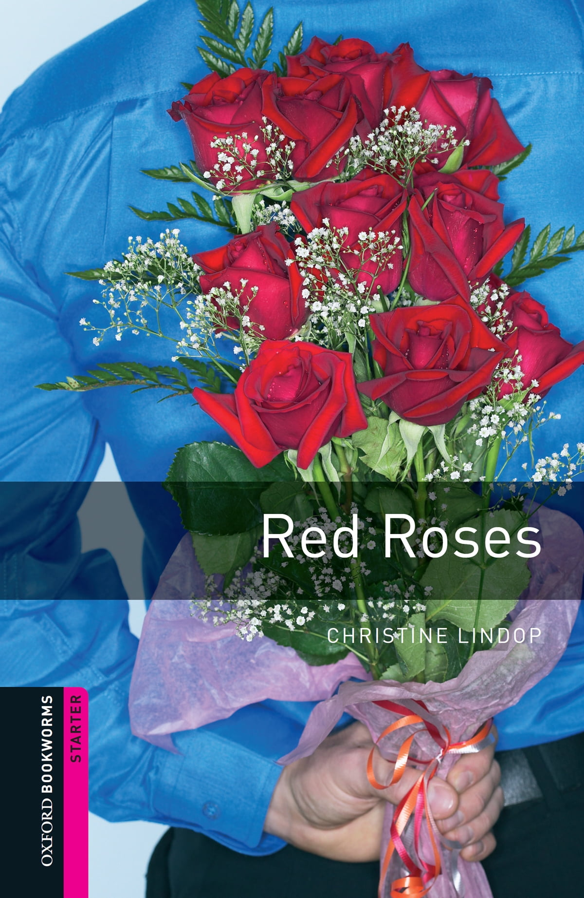 Oxford Bookworms Library Red Roses Starter Level Oxford Bookworms Library Ebook By