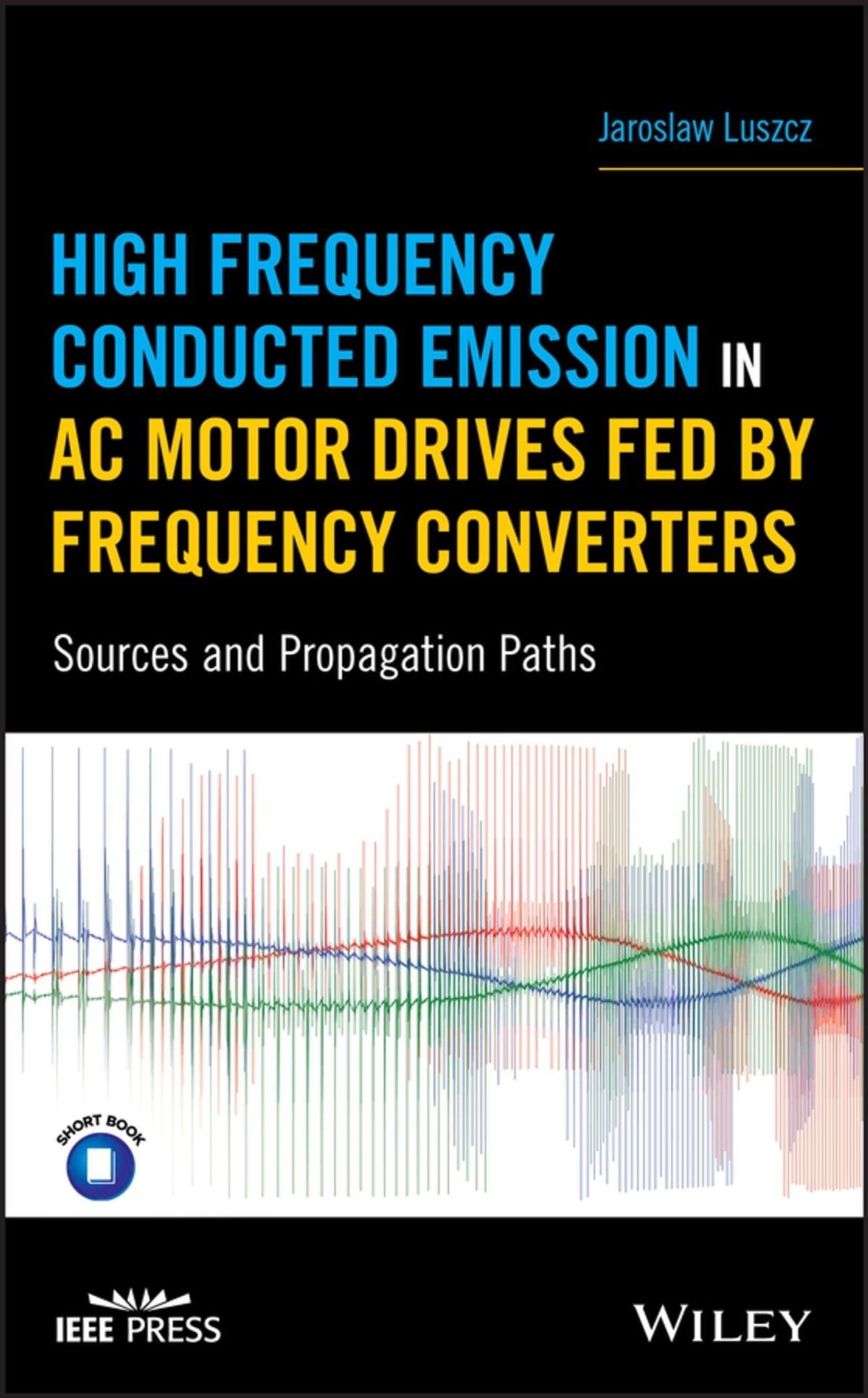 Libro Motores Macmillan High Frequency Conducted Emission In Ac Motor Drives Fed By Frequency Converters Ebook By Jaroslaw Luszcz Rakuten Kobo