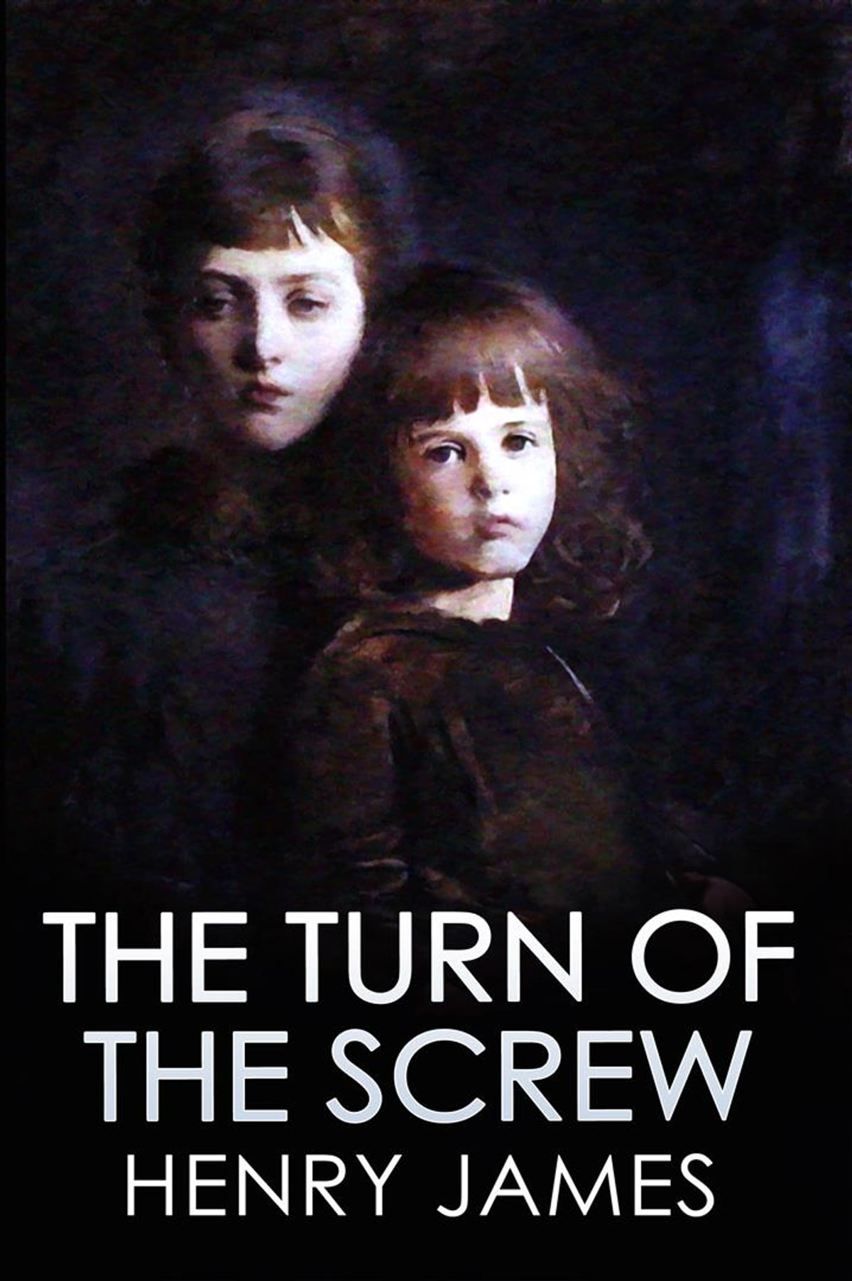 Henry James The Turn Of The Screw Ebook By Henry James Rakuten Kobo