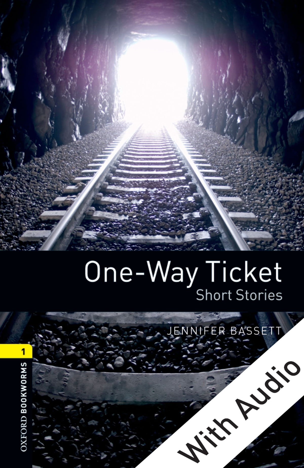 Oxford Bookworms Library One Way Ticket Short Stories With Audio Level 1 Oxford