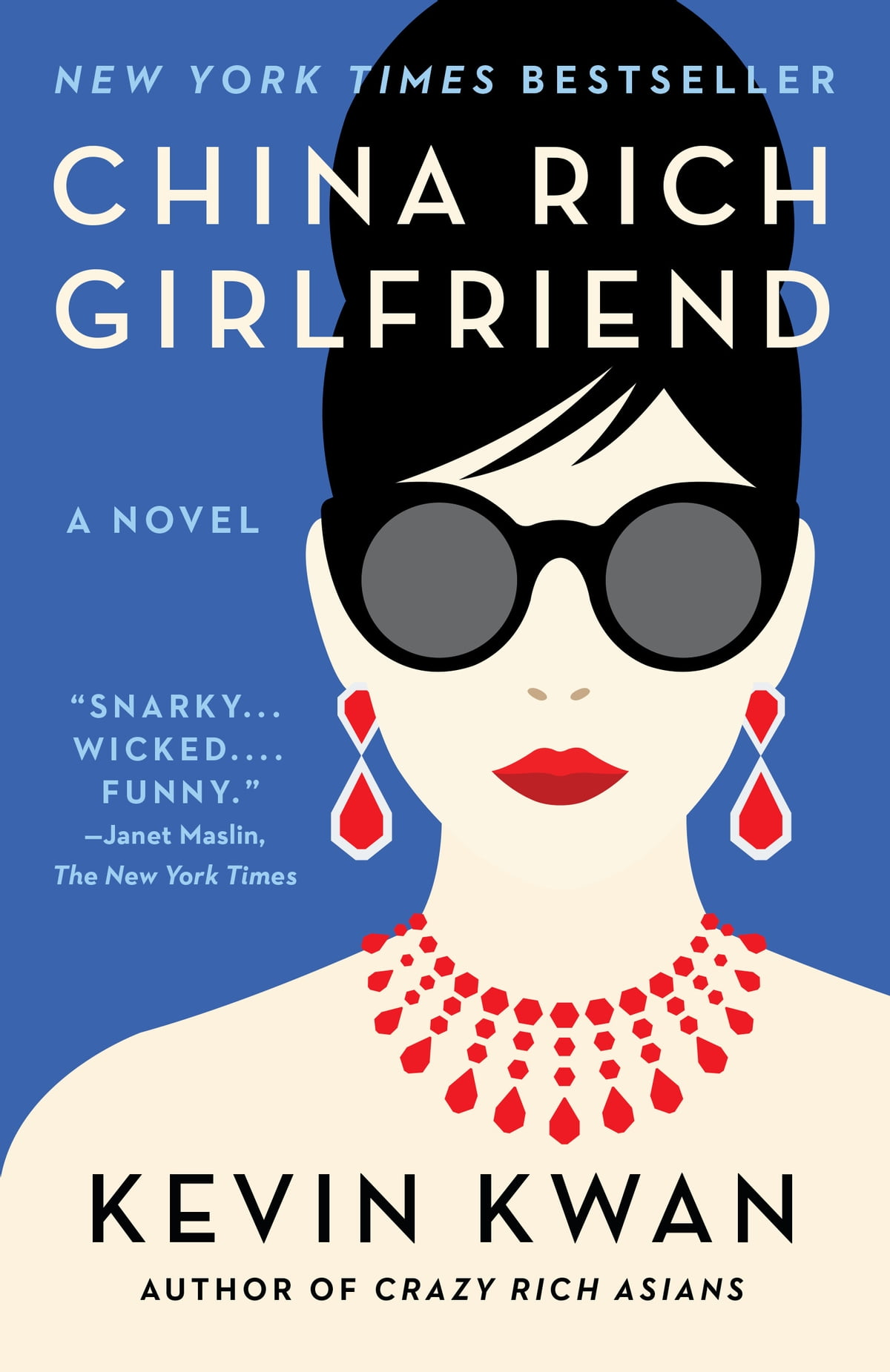 Wicked Libro China Rich Girlfriend Ebook By Kevin Kwan Rakuten Kobo