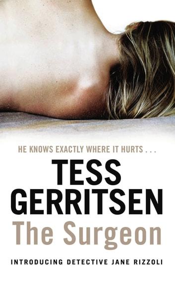 The Surgeon eBook by Tess Gerritsen - 9781409095040 Rakuten Kobo - presumed guilty tess gerritsen