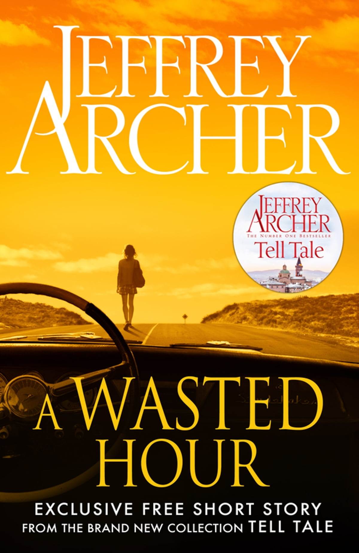 Jeffrey Archer Libros A Wasted Hour Ebook By Jeffrey Archer Rakuten Kobo