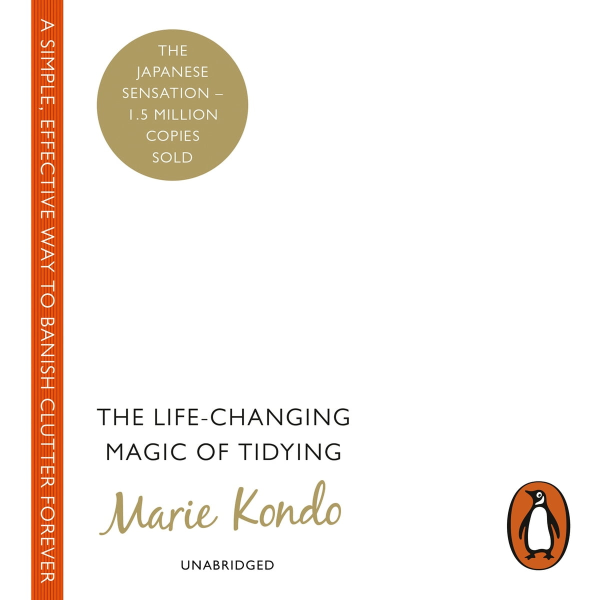 The Life Changing Magic Of Tidying The Life Changing Magic Of Tidying Audiobook By Marie Kondo Rakuten Kobo