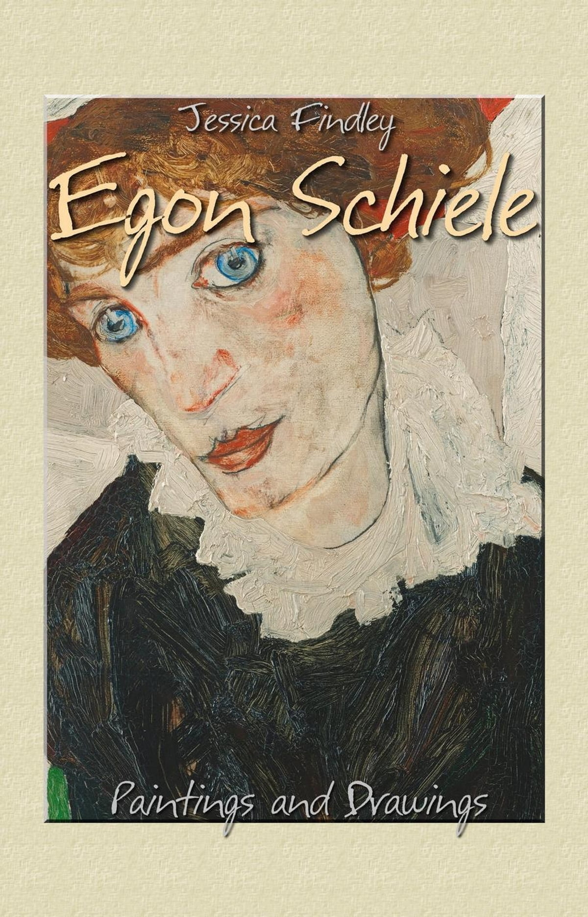 Egon Schiele Libro Egon Schiele Paintings And Drawings Ebook By Jessica Findley Rakuten Kobo