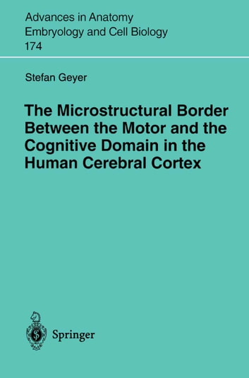 The Microstructural Border Between the Motor and the Cognitive