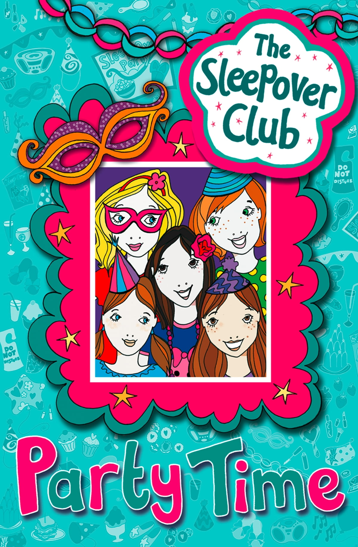 Party Time Party Time The Sleepover Club Ebook By Fiona Cummings Rakuten Kobo