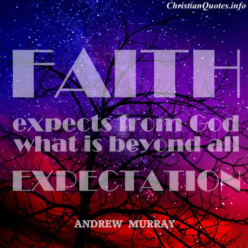 Free Bible Quotes Wallpaper Andrew Murray Quote Faith Christianquotes Info