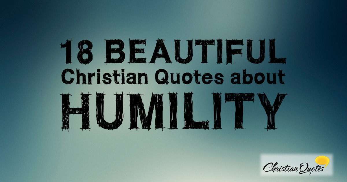 Lds Quote Wallpaper 18 Beautiful Christian Quotes About Humility