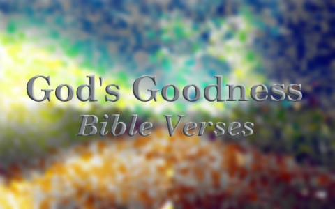 Change Is Coming Quotes Wallpaper 7 Famous Bible Verses About God S Goodness