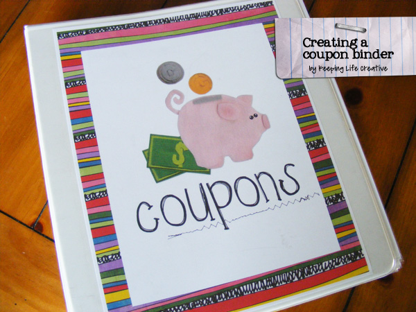 DIY} Creating a Coupon Binder - Keeping Life Creative