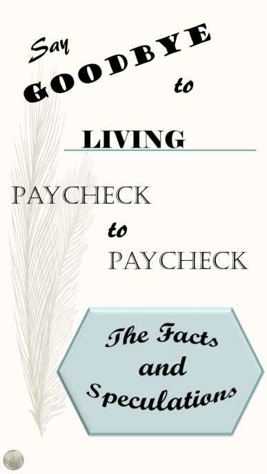 Say Goodbye to Living Paycheck to Paycheck 1