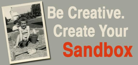 Be Creative – Create Your Sandbox