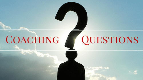 4 More Indispensable Questions to Assess Your Leadership Coaching Skills and Impact – Part 2