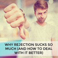 Why rejection sucks so much (and how to deal with it better)