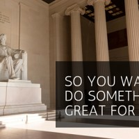 So you want to do something great for God...