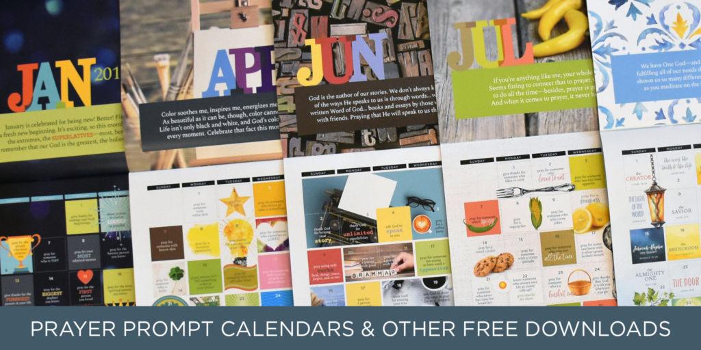 Download free prayer prompt calendars \u2014 new each month Kelly O\u0027Dell