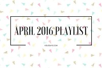 April 2016 playlist