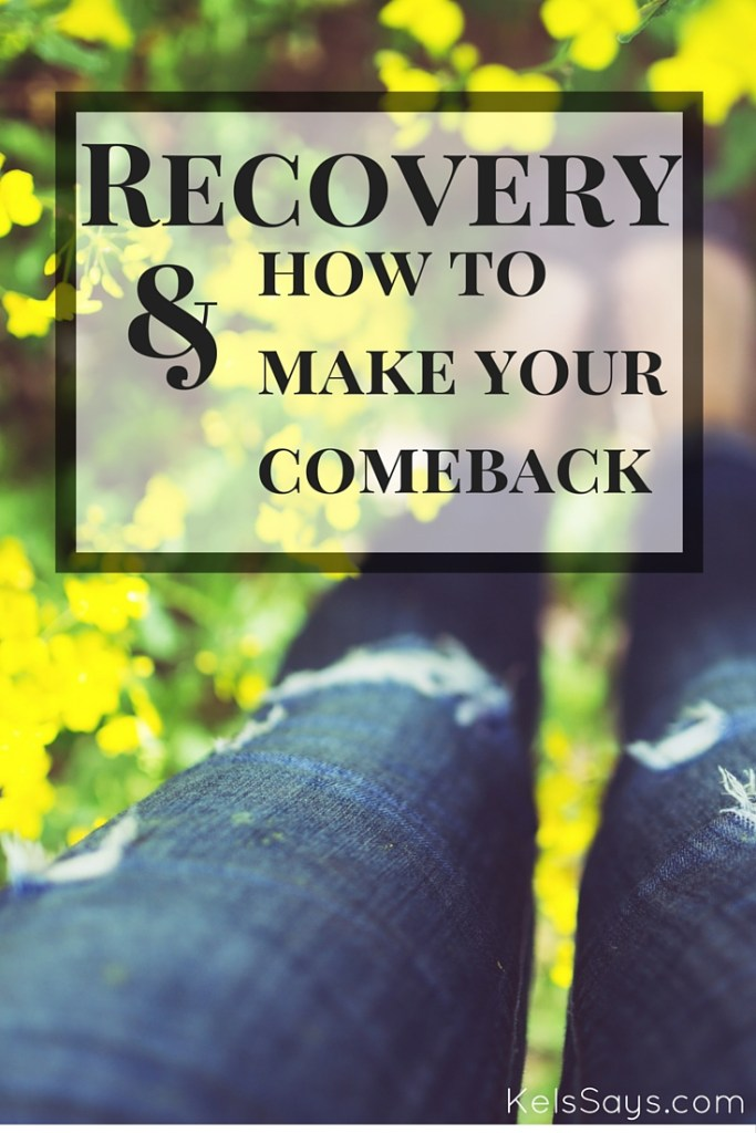 Recovery How To Make Your Comeback Title
